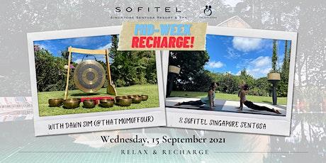 Mid-week Recharge with Dawn Sim & Sofitel Singapore Sentosa! tickets
