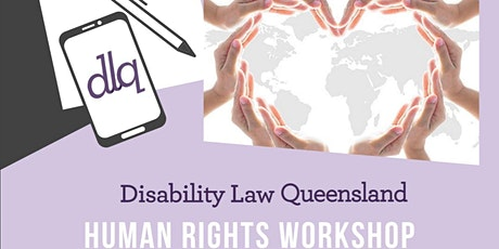Disability Law Queensland - Human Rights Workshop tickets