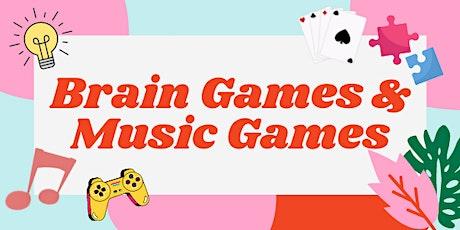 Brain Games & Music Games biglietti