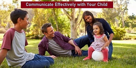 Communicate Effectively with Your Child tickets
