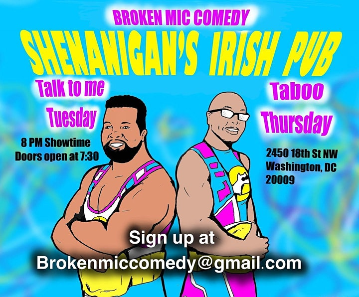 Broken Mic Comedy Presents Talk To Me Tuesdays image