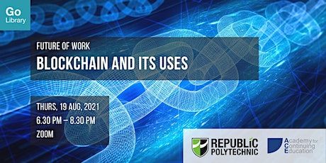 Blockchain and Its Uses  | Future of Work tickets