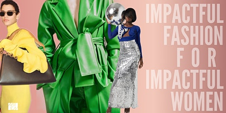 How to make an impact in your day-to-day fashion workshop tickets