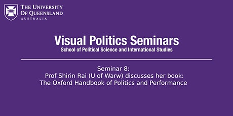 UQ Visual Politics Seminar 8: Prof Shirin Rai tickets