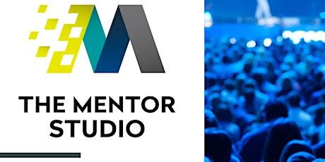 The Mentor Studio - Speakers/Podcasting/Entrepreneurs Mastermind tickets