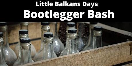Little Balkans Days Bootlegger Bash - Wine, Spirit & Beer Tasting tickets