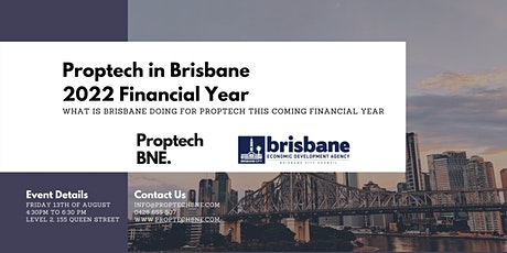 Proptech In Brisbane - FY 2022 tickets