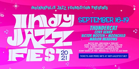 Indy Jazz Fest 2021 tickets