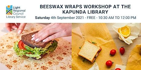 Beeswax Wraps @ Kapunda Library tickets