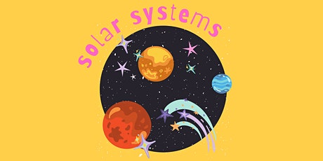 STEAM Explorers - Solar Systems tickets