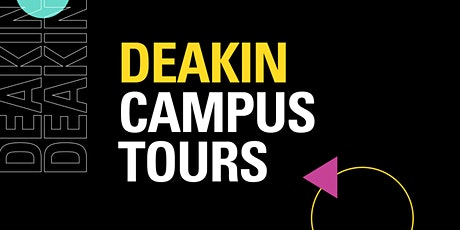 Deakin Campus Tours Melbourne Burwood Campus - Tuesday 28  September tickets
