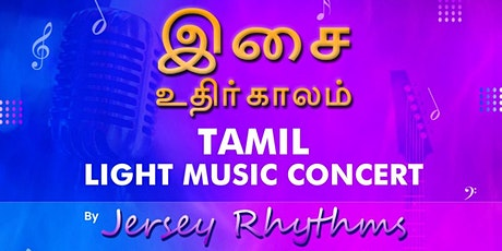 """""""Isai udhir kaalam"""" Light Music Concert by """"Jersey Rythms"""". tickets"""