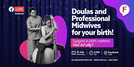 Doulas and professional Midwives for your birth! tickets