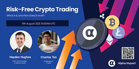 Risk-Free Crypto Trading  - What is it, and How does it work? tickets