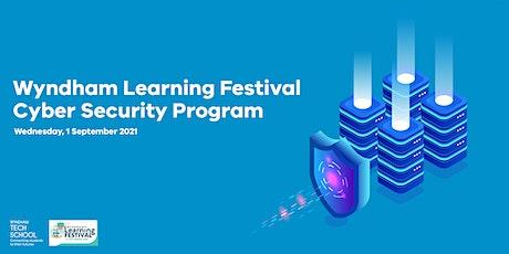 Wyndham Learning Festival, Cyber Security Program tickets