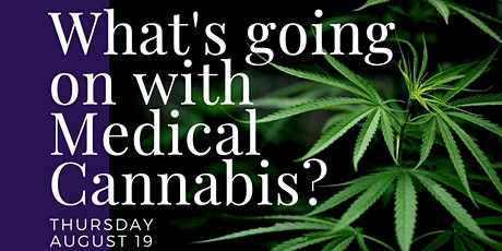 What's Going On With Medical Cannabis? tickets