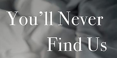 """Book Launch: """"You'll Never Find Us: A Memoir"""" by Jeanne Guy tickets"""