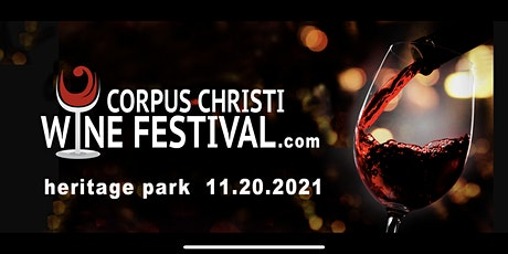 5th Annual Corpus Christi Wine Festival tickets