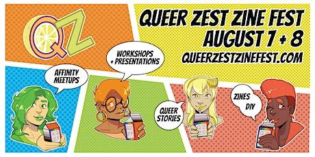 Queer Zest Zine Fest 2021 tickets