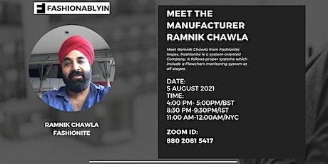 Meet the Manufacturer - Ramnik Chawla tickets
