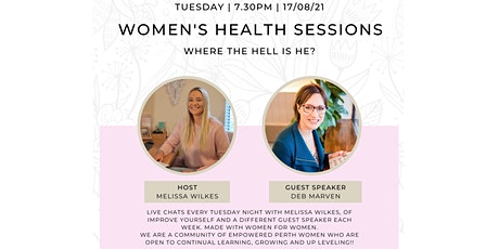 Where the Hell is He? Women's Health Sessions with Melissa Wilkes Tickets