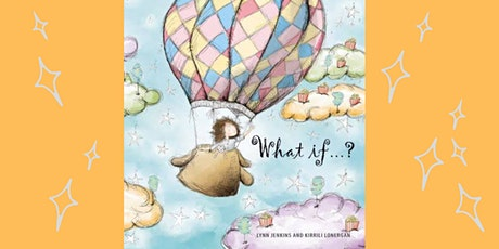 Meet the author and illustrator: What If...? tickets