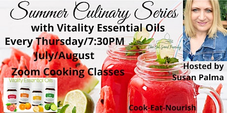 Cooking  with Vitality Essential Oils Week 4 tickets