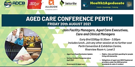 Health2Ageducate Aged Care Annual Conference tickets