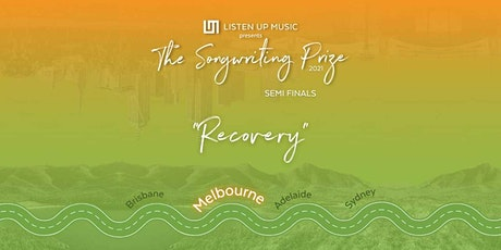 The Songwriting Prize 2021 - Melbourne Semi Final tickets