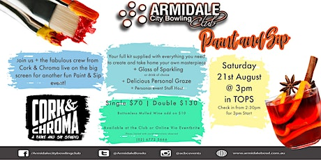 Paint and Sip  Event by Cork and Chroma @ Armidale City Bowling Club tickets