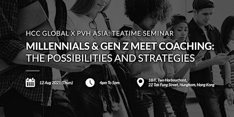 Millennials & Gen Z Meet Coaching: The Possibilities and Strategies tickets