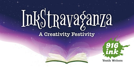 InkStravaganza: A Creativity Festivity and Fundraiser for 916 Ink tickets