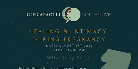 Healing & Intimacy During Pregnancy - Part 1 tickets