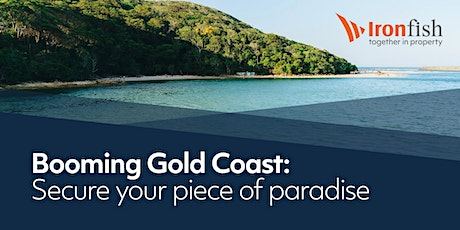 Booming Gold Coast: Secure your Piece of Paradise - Brisbane tickets