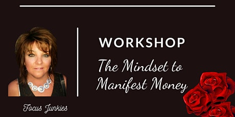 Law of Attraction-Creating the Mindset to Manifest  Money tickets