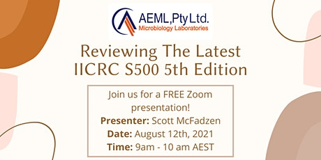 AEML Pty Ltd Presents: Reviewing The Latest IICRC S500 5th Edition tickets