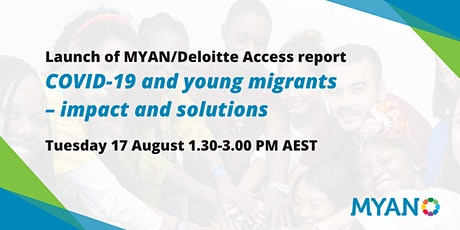 Launch Event: MYAN/Deloitte Access Report on COVID-19 and Young People tickets