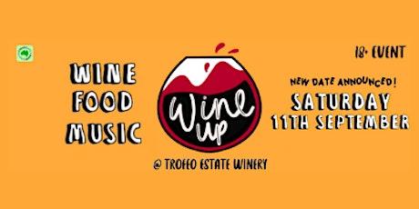 Wine Up @ Trofeo Estate - Saturday 11th September 2021 tickets