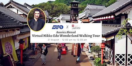 Japanaroo: Aussies Abroad - Virtual Nikko Edo Wonderland Walking Tour tickets