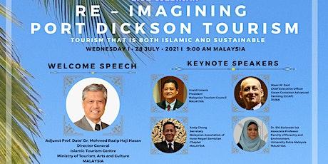 RE-IMAGINING PORT DICKSON TOURISM tickets