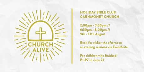 Church Alive - Holiday Bible Club (Evening) tickets