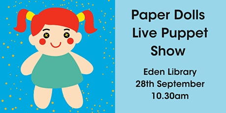 Paper Dolls Live Puppet Show @ Eden Library tickets