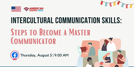 Intercultural Communication Skills: Steps to Become a Master Communicator tickets