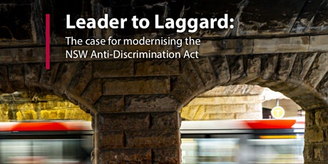 Leader to Laggard: The case for modernising the NSW Anti-Discrimination Act tickets
