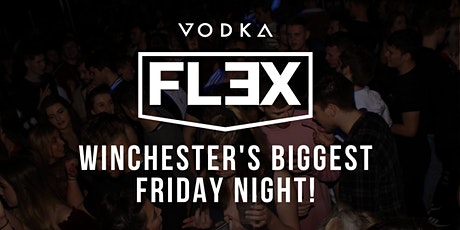 FLEX Friday's | £4 entry before 11pm | Winchester's BIGGEST Friday Night! tickets