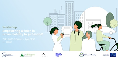 Workshop - Empowering women in urban mobility to go beyond! tickets