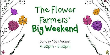 The Flower Farmer's Big Weekend Event tickets