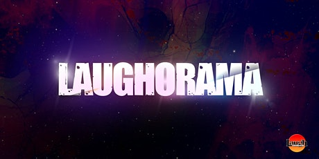 The  Laugh Factory presents: Laugh-O-Rama tickets