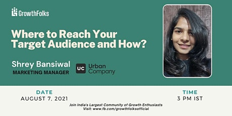 Where to reach your target audience and How? tickets