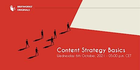 Content Strategy Basics Webinar tickets